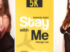 Antonia Sainz & George Lee in Stay with me - VirtualRealPorn